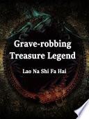 Grave robbing  Treasure Legend