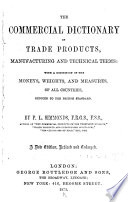 The Commercial Dictionary of Trade Products  Manufacturing and Technical Terms