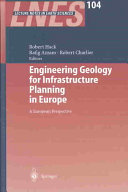 Engineering Geology for Infrastructure Planning in Europe