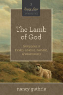 The Lamb of God  A 10 week Bible Study