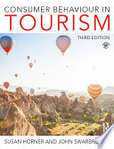 """Consumer Behaviour in Tourism"" by Susan Horner, John Swarbrooke"