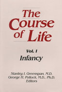 The Course of Life  Infancy