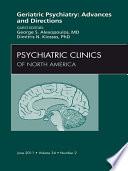 Geriatric Psychiatry An Issue Of Psychiatric Clinics E Book Book PDF