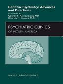Geriatric Psychiatry  An Issue of Psychiatric Clinics   E Book
