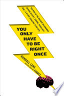 You Only Have to Be Right Once Book PDF