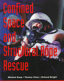 Confined Space and Structural Rope Rescue