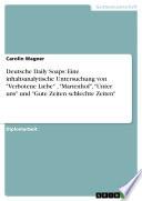 Deutsche Daily Soaps: Eine inhaltsanalytische Untersuchung von