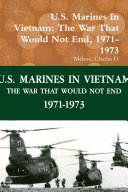 U S  Marines In Vietnam  The War That Would Not End  1971 1973