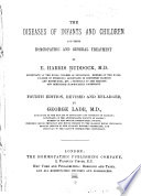 The Diseases Of Infants And Children And Their Hom Opathic And General Treatment