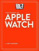 Take Control of Apple Watch Pdf/ePub eBook