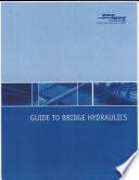 Guide to Bridge Hydraulics