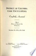 District of Columbia Code Encyclopedia, Completely Annotated