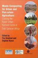 Waste Composting for Urban and Peri-urban Agriculture
