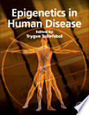 Epigenetics In Human Disease