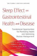 SLEEP EFFECT ON GASTROINTESTINAL HEALTH AND DISEASE Book
