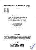 Preliminary Report on the Thermodynamic Properties of Selected Light element Compounds