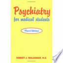 """Psychiatry for Medical Students"" by Robert J. Waldinger"