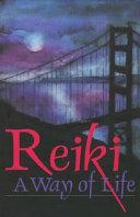 Reiki a Way of Life
