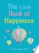 The Little Book of Happiness Book PDF