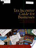 Tax Incentive Guide for Businesses in the Renewal Communities  Empowerment Zones  and Enterprise Communities