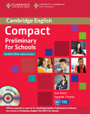 Compact Preliminary for Schools Student's Pack