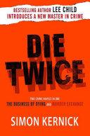 Die Twice