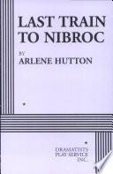 Last Train to Nibroc Book PDF