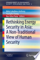 Rethinking Energy Security in Asia  A Non Traditional View of Human Security