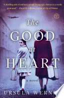 The Good at Heart  : A Novel