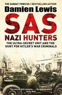 SAS Nazi Hunters by Damien Lewis