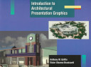 Introduction to Architectural Presentation Graphics