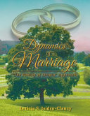 Dynamics of Marriage