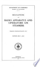 Regulations For Radio Apparatus And Operators On Steamers Supersedes Dept Circular No 241