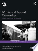 Within and Beyond Citizenship