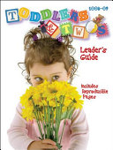 Toddlers and Twos Leader s Guide  2008 2009  Book