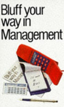 Bluff Your Way in Management