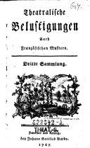 """""""Der"""" Triumph der Freundschaft. Lustspiel in 3 Aufzügen"""