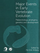 Major Events in Early Vertebrate Evolution