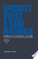 Specialty Steels and Hard Materials Book