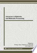 Advances In Materials And Materials Processing Book PDF