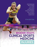 BRUKNER & KHAN'S CLINICAL SPORTS MEDICINE: INJURIES, |