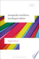 Transgender  Translation  Translingual Address