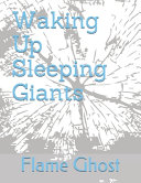 Waking Up Sleeping Giants