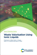 Waste Valorisation Using Ionic Liquids