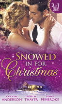Snowed In For Christmas  Snowed in with the Billionaire   Stranded with the Tycoon   Proposal at the Lazy S Ranch