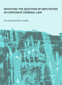 Revisiting the Question of Imputation in Corporate Criminal Law