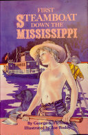 First Steamboat Down the Mississippi [Pdf/ePub] eBook