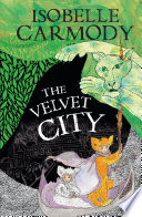 Kingdom of the Lost Book 4  The Velvet City  The