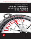 ISE Ethical Obligations and Decision Making in Accounting  Text and Cases