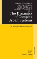Pdf The Dynamics of Complex Urban Systems Telecharger